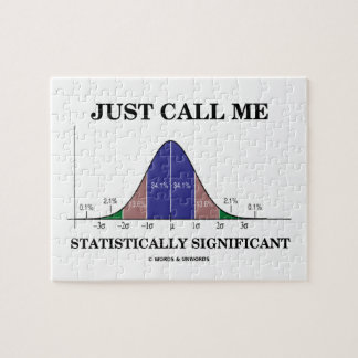 Just Call Me Statistically Significant Bell Curve Jigsaw Puzzle