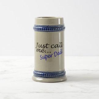 Just Call Me Super Dad Beer Stein