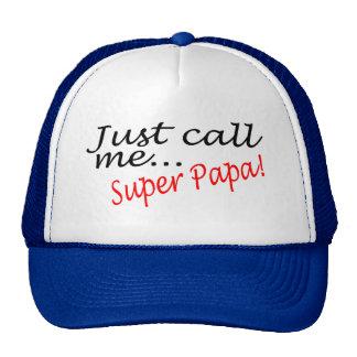 Just Call Me Super Papa Trucker Hat