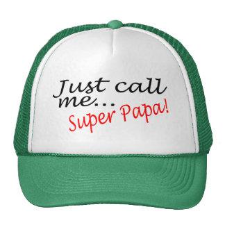 Just Call Me Super Papa Hat
