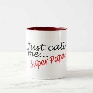 Just Call Me Super Papa Coffee Mugs