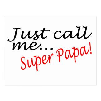 Just Call Me Super Papa Postcard