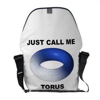 Just Call Me Torus (Blue Toroid) Messenger Bag