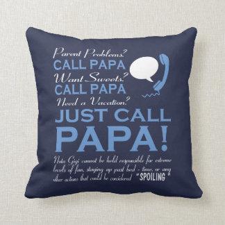 Just call Papa Throw Pillow