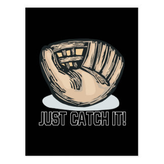 Just Catch It Postcard