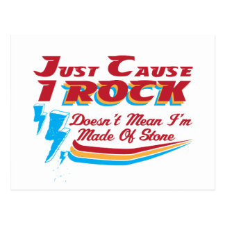 Just Cause I Rock, Doesn't Mean I'm Made of Stone  Postcard