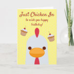 Just Chicken In Funny Personalized Birthday Card
