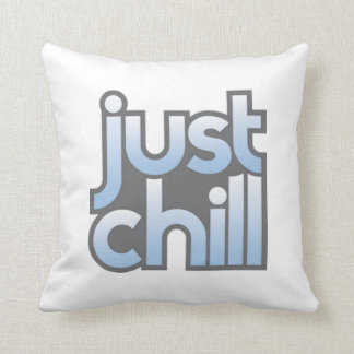 Just Chill 2 Sided Pillow