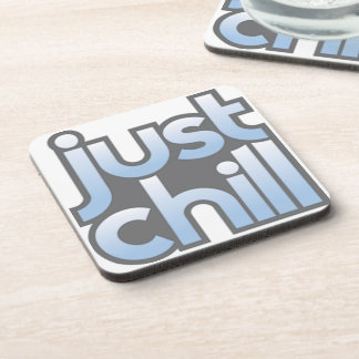 Just Chill Coaster