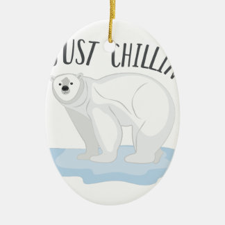 Just Chillin Ceramic Ornament