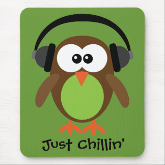 Just Chillin' Owl With Headphones Mousepads