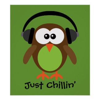 Just Chillin' Owl With Headphones Poster