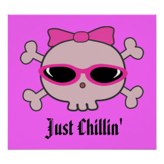 Just Chillin' Pink Cartoon Skull With Sunglasses Poster