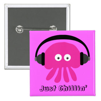 Just Chillin' Pink Jellyfish With Headphones Buttons