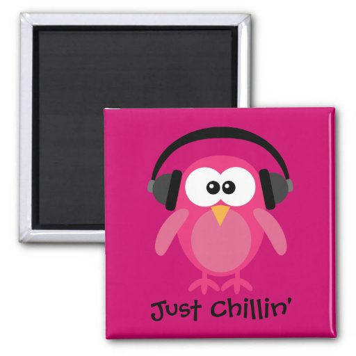 Just Chillin Pink Owl With Headphones Refrigerator Magnet