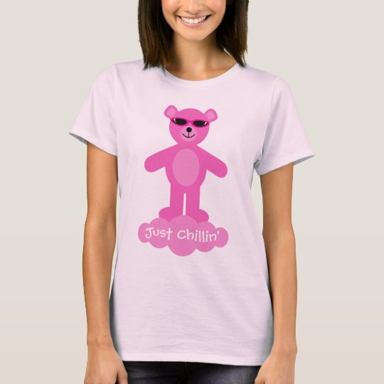Just Chillin' Pink Teddy Bear With Sunglasses T-Shirt