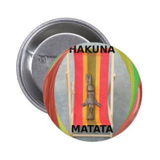 Just Chilling Hakuna Matata summer time 2 Inch Round Button