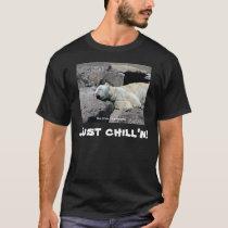 Just chill'n! Polar Bear Humor T-shirt