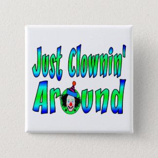 Just Clownin Around Button