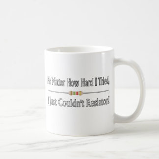 Just Couldn't Resistor Classic White Coffee Mug