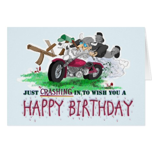 Just Crashing In To Wish You A Happy Birthday! Greeting