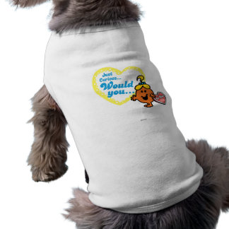 Just Curious Woud you be mine Doggie Shirt