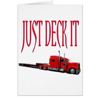Just Deck It Card