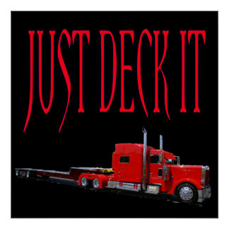 Just Deck It Posters