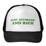 JUST DIVORCED AND RICH HATS