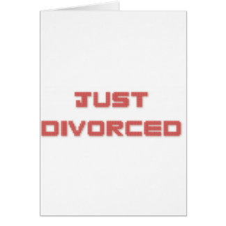 Just Divorced Card