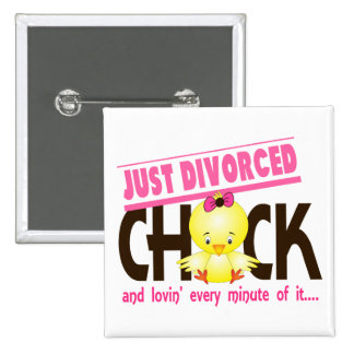 Just Divorced Chick 2 Inch Square Button