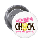 Just Divorced Chick Pinback Button