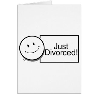 Just Divorced (happy face).jpg Card