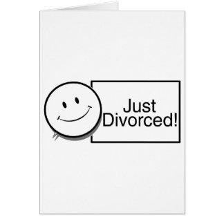 Just Divorced (happy face).jpg Card