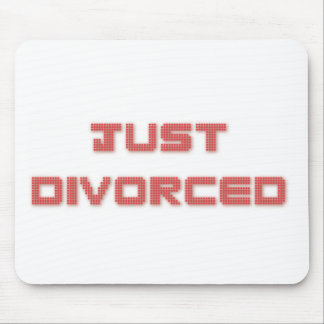Just Divorced Mouse Pad