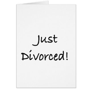 just divorced.png card
