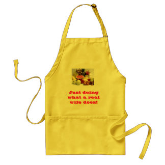 Just doing what a real wife does! adult apron