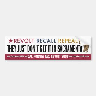 Just Don't Get It In Sacramento Bumper Sticker Car Bumper Sticker