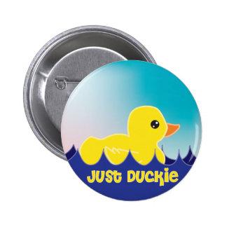 Just Duckie Pinback Button