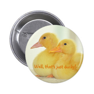 Just Ducky Pinback Button