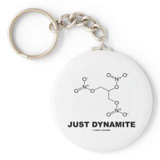 Just Dynamite (Nitroglycerin Molecule) Keychain