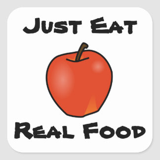 Just Eat Real Food Square Sticker