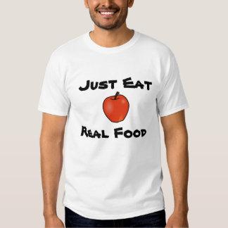 Just Eat Real Food Tee Shirt