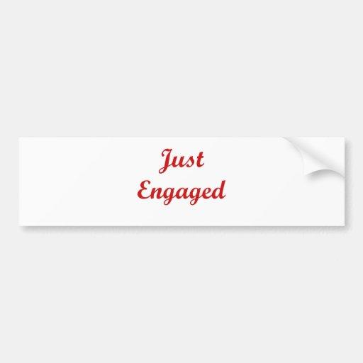 Just Engaged Car Bumper Sticker