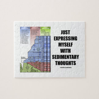 Just Expressing Myself With Sedimentary Thoughts Puzzle