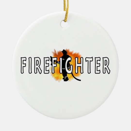 Just Firefighter Ceramic Ornament