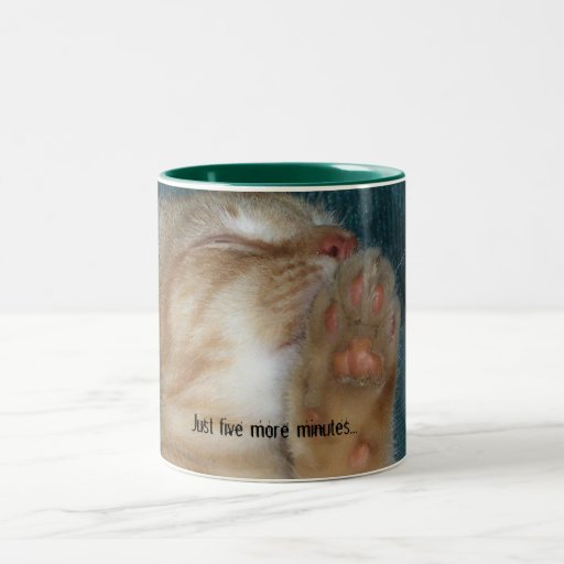 Just five more minutes... coffee mugs