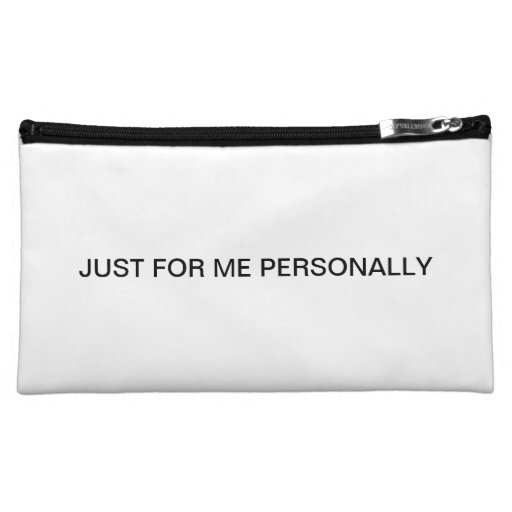 JUST FOR ME  PERSONALLY. COSMETICS BAGS