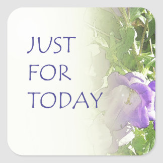 Just For Today Bell Flowers Square Sticker