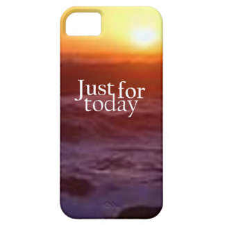 Just For Today iPhone 5 Covers